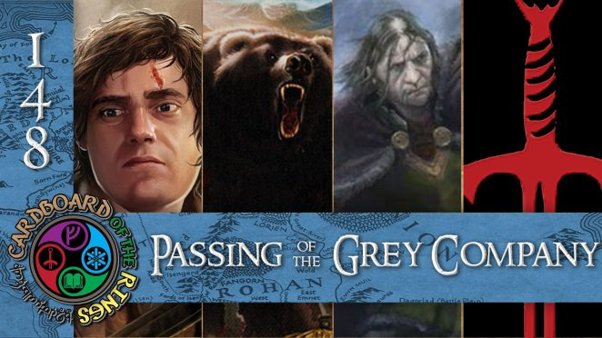 Episode 148 - Passing of the Grey Company