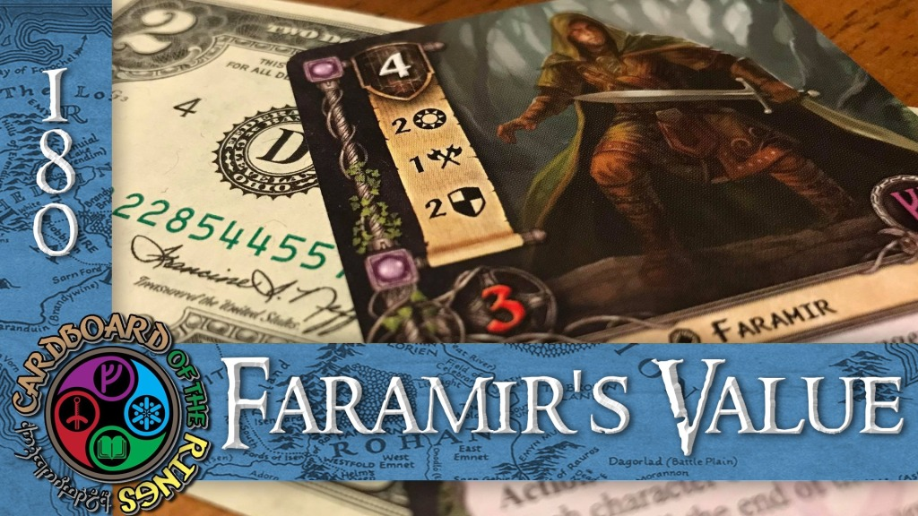 Episode 180: Faramir's Value