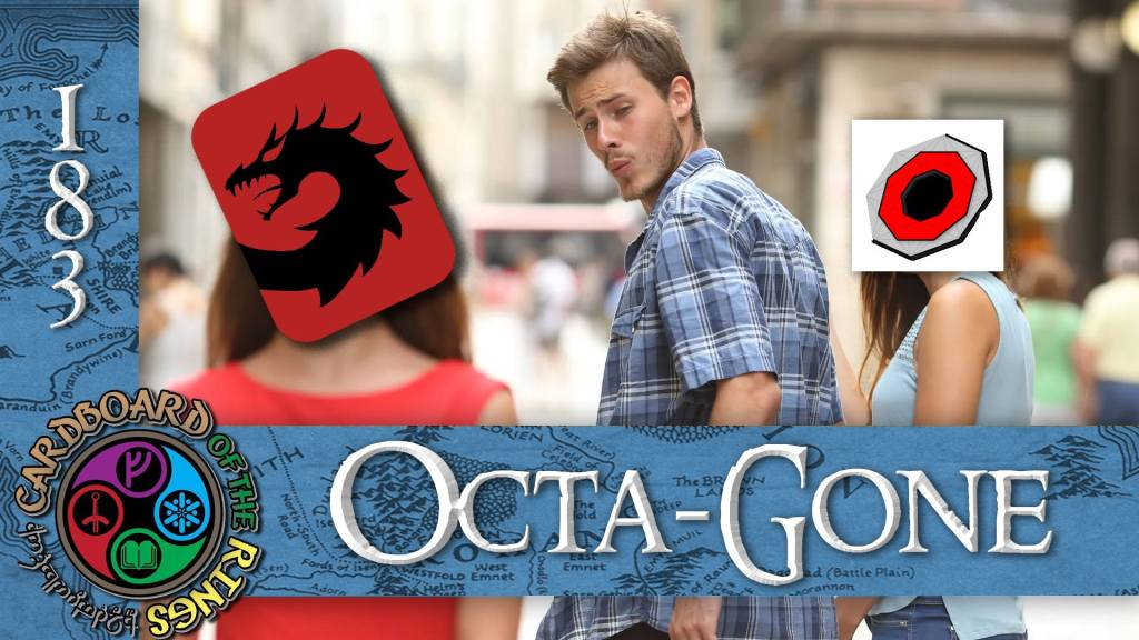 CotR 183: Octa-Gone